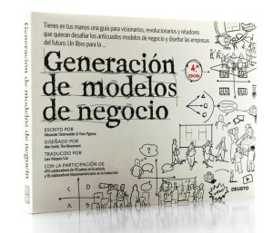 Business Model Canvas: Generacion de modelos de negocio
